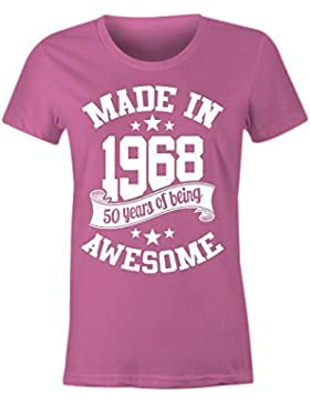 6TN Mujer Hecho EN 1968 50 Years of Being Sorprendente Camiseta