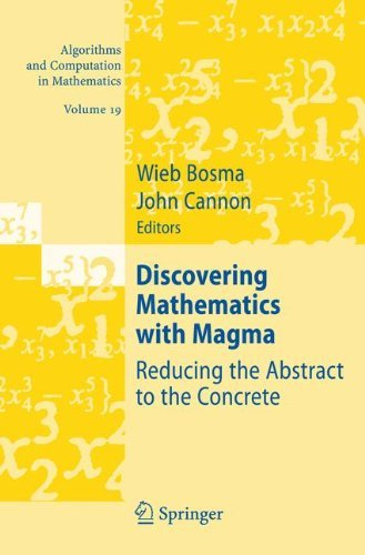Discovering Mathematics with Magma: Reducing the Abstract to the Concrete: 19 (Algorithms and Computation in Mathematics) (2006-10-23) par unknown author