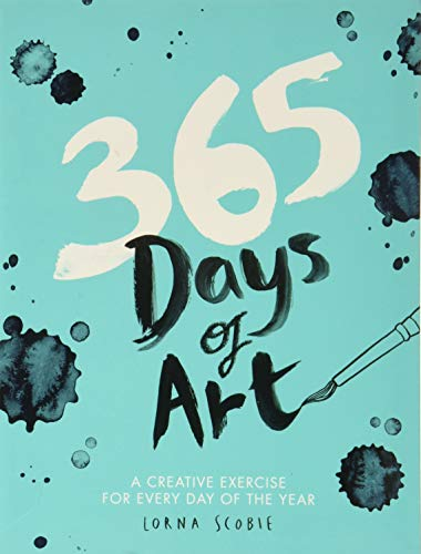 365 Days of Art: A creative exercise for every day of the year - Tag-malbuch