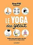 Le yoga des yeux...