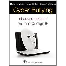 Cyber bullying: El acoso escolar en la era digital (AMAE)