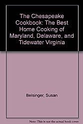 The Chesapeake Cookbook by Susan Belsinger (1990-06-30)