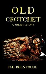 Old Crotchet: A Ghost Story (West Country Tales Book 1)