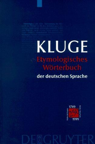 Etymologisches Wörterbuch der deutschen Sprache. (23.Auflage)