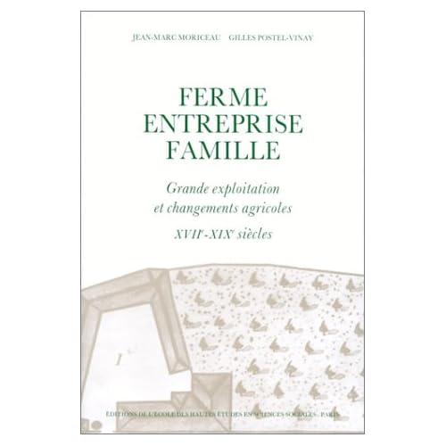 Ferme, entreprise, famille : grande exploitation et changements agricoles  XVIIe-XIXe siècles: les chartiers