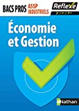 Economie et Gestion Bacs Pros ASSP et Industriels