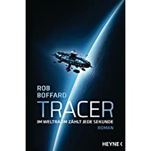 Tracer: Roman (German Edition)