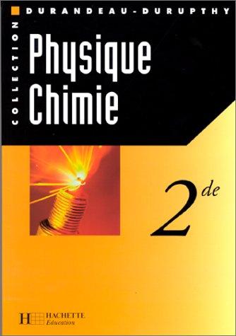 Physique et chimie seconde, livre de l'élève édition 1997