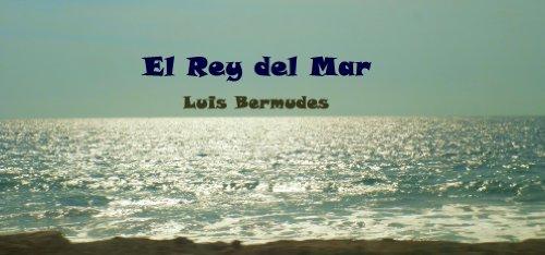 El Rey del Mar por Luis  Bermudes