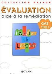 Atelier lecture, tests, CM2, cycle 3. Evaluation, aide à la remédiation