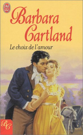 Le Choix de l'amour par Barbara Cartland
