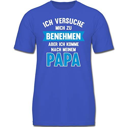 Sprüche Kind - Ich versuche Mich zu benehmen Aber ich komme nach Meinem Papa - 104 (3-4 Jahre) - Royalblau - F130K - Jungen Kinder T-Shirt - Daddy Kinder T-shirt