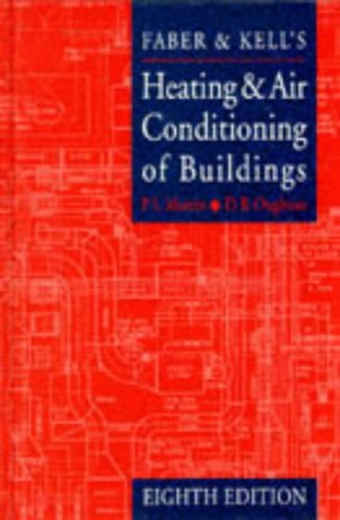 Faber and Kell's Heating and Air-Conditioning of Buildings: With Some Notes on Combined Heat and Power