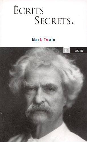Ecrits secrets par Mark Twain