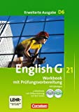 English G 21. Erweiterte Ausgabe D6. Workbook mit Lösungen, mit CD-ROM und CD-Lehrerfassung. Band 6, 10. Schuljahr