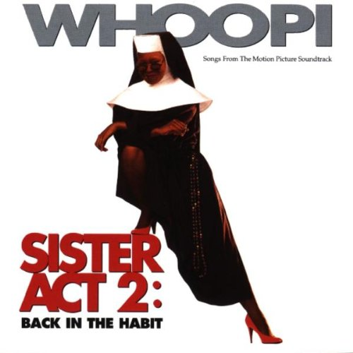 Sister Act 2: Back In The Habit - 2 Act Sister