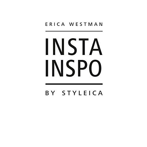 Insta Inspo by Styleica (Swedish Edition) por Erica Westman