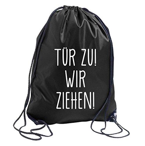 TRVPPY Turnbeutel mit Spruch / Modell TÜR ZU! WIR ZIEHEN! / in versch. Farben / Beutel Rucksack Jutebeutel Sportbeutel Fashion Hipster
