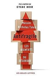 Antifragile: Les Bienfaits Du Desordre (Romans, Essais, Poesie, Documents)