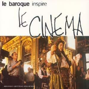 Le Baroque inspire le cinéma