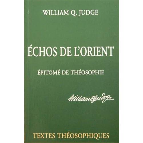 Echos de l'Orient, épitome de théosophie