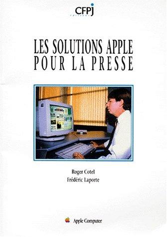 Les solutions Apple pour la presse par Frédéric Laporte