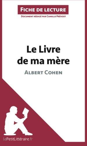 Le Livre de ma mère d'Albert Cohen (Fiche de lecture)