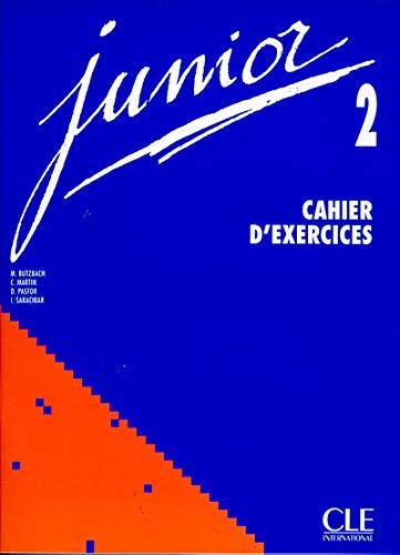 Junior 2. Cahier d'exercices par M. Butzbach