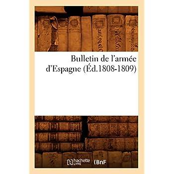 Bulletin de l'armée d'Espagne (Éd.1808-1809)