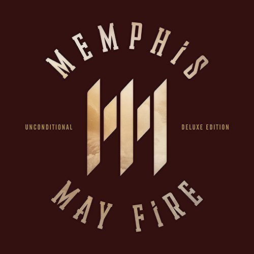 Unconditional: Deluxe Edition by Memphis May Fire (2015-05-04)