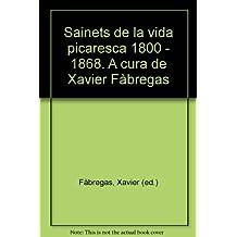 Sainets de la vida picaresca (1800-1868)