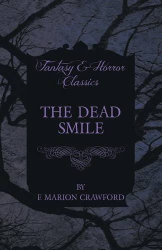 The Dead Smile (Fantasy and Horror Classics) Cover Image