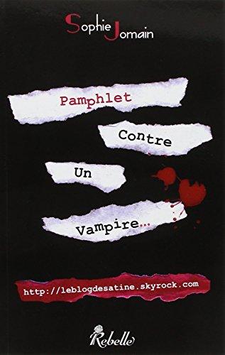 Pamphlet contre un vampire par Sophie Jomain