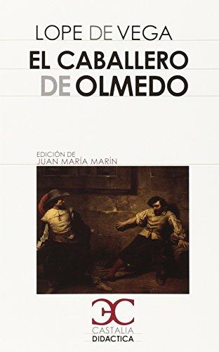 El caballero de Olmedo: 026 (CASTALIA DIDACTICA<C.D>)