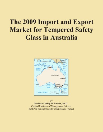 the-2009-import-and-export-market-for-tempered-safety-glass-in-australia