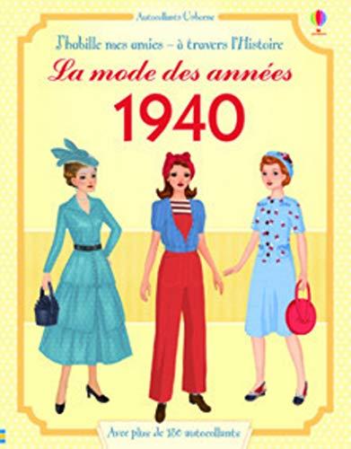 J'habille mes amies - à travers l'Histoire - La mode des années 1940
