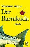 Vivienne Arp ist der Barrakuda von A. Nonowe