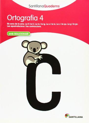 ORTOGRAFIA 4 AMB SOLUCIONARI SANTILLANA QUADERNS - 9788468013695