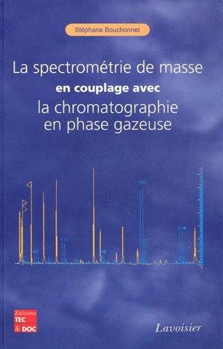 la-spectromtrie-de-masse-en-couplage-avec-la-chromatographie-en-phase-gazeuse