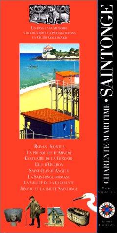 Charente-Maritime. Saintonge (ancienne édition)