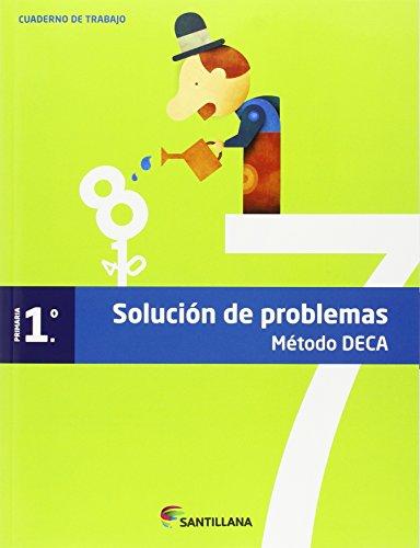 CUADERNO PROBLEMAS METODO DECA 1 PRIMARIA - 9788468040462