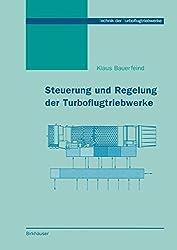 Steuerung und Regelung der Turboflugtriebwerke