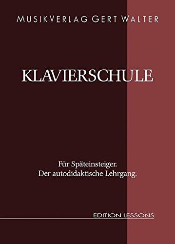 Klavierschule-fr-Spteinsteiger-Der-Autodidaktische-Lehrgang