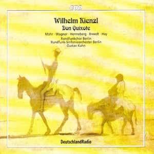 Don Quixote Op. 50 (Kuhn, Rundfunkchor Berlin, Mohr)