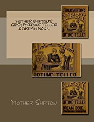 Mother Shipton's Gipsy Fortune Teller & Dream Book by Mother Shipton (2012-02-04)