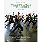 [(Introduction to Modern Dance Techniques )] [Author: Joshua Legg] [Jan-2012]
