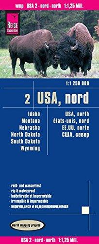 Reise Know-How Landkarte USA 02, Nord (1:1.250.000) : Idaho, Montana, Wyoming, North Dakota, South Dakota, Nebraska: world mapping project