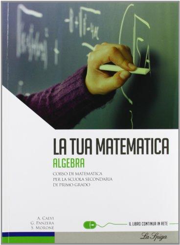 La tua matematica. Aritmetica-Geometria-Prove INVALSI. Per la Scuola media. Con CD-ROM. Con espansione online: 3
