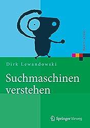 Suchmaschinen verstehen (Xpert.press) (German Edition)