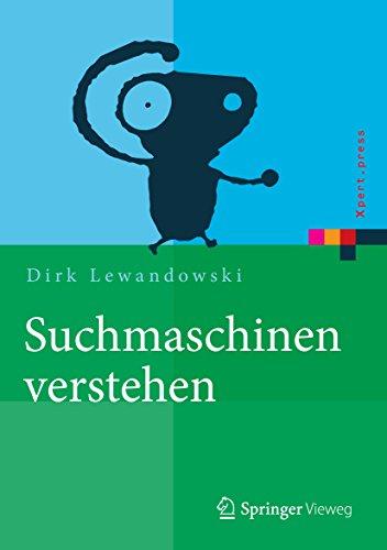 Suchmaschinen verstehen: (Xpert.press)